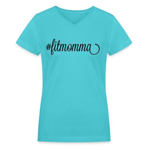 #fitmomma - Women's V-Neck T-Shirt