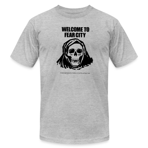 Welcome to Fear City - Men's Fine Jersey T-Shirt
