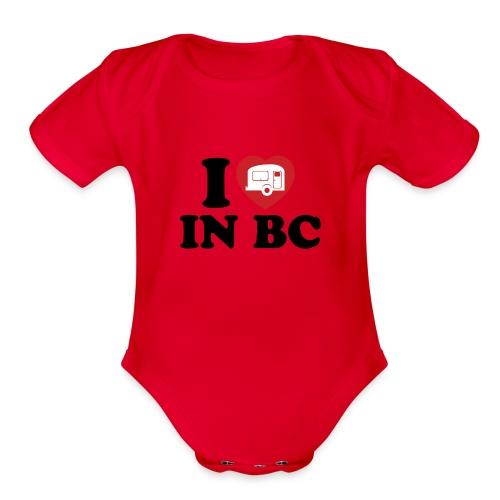Baby - I Love Camping In BC - Organic Short Sleeve Baby Bodysuit
