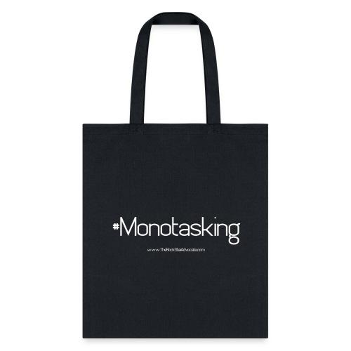 Monotasking Tote - Tote Bag