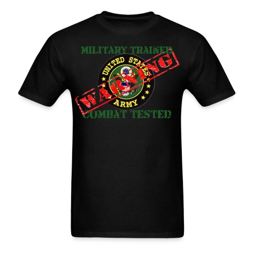 Men's T-Shirt - MILITARY TRAINED,MILITARY,MARINES,COMBAT TESTED,COMBAT