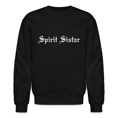 Spirit Sistar - Crew Neck Sweatshirt - Crewneck Sweatshirt