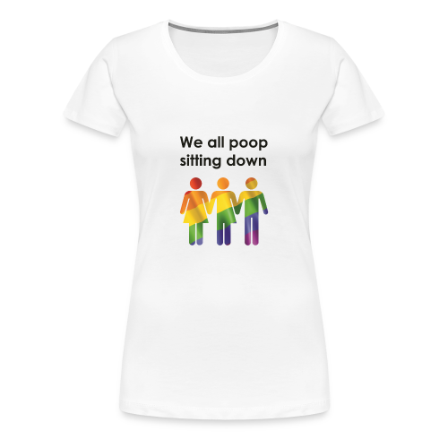 Bathroom Equality - Women's Premium T-Shirt