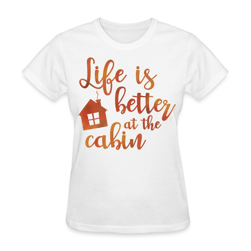 Life 39 s better cabin t shirt spreadshirt for Be creative or die shirt