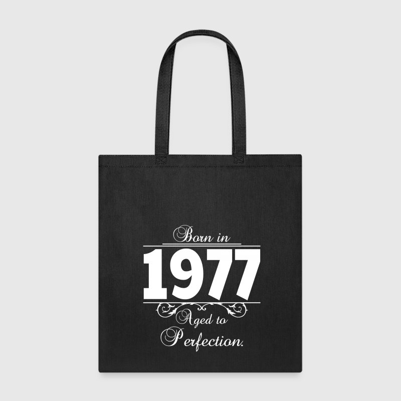 Born in 1977 birthday Bags & backpacks - Tote Bag