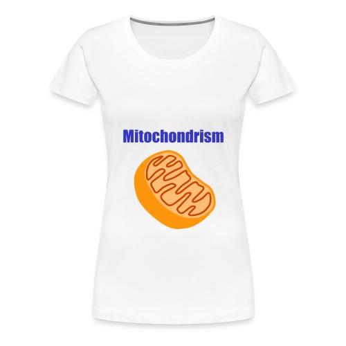 Mitochondrism Womans T shirt - Women's Premium T-Shirt