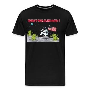 Who's The Alien - Men's Premium T-Shirt