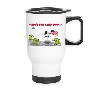 Who's the Alien - Travel Mug