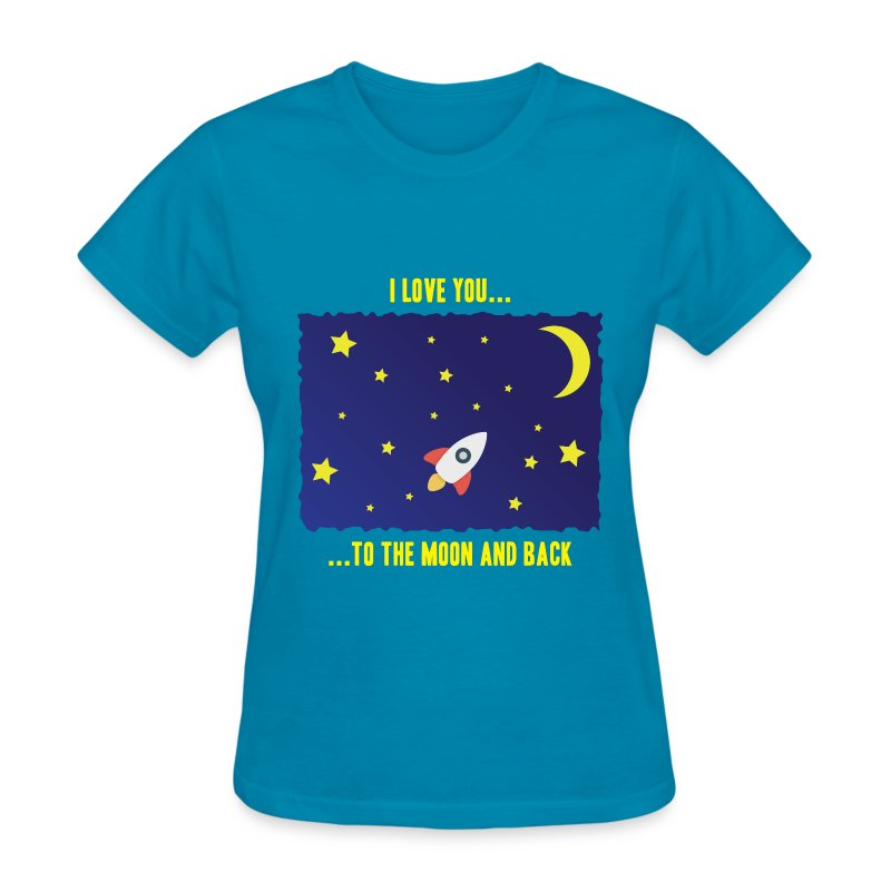 I love you to the moon and back t shirt spreadshirt for I love you t shirts