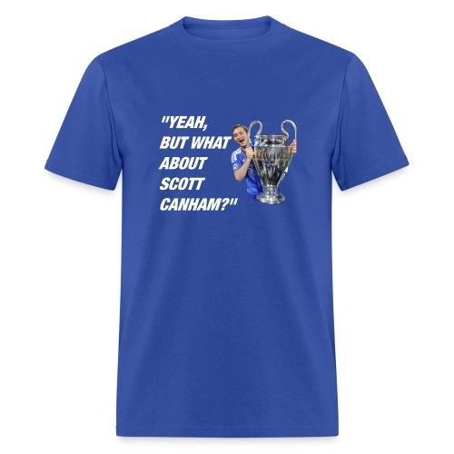What About Scott Canham? Men's T-Shirt - Men's T-Shirt