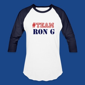 TEAM RON G  SHIRT BY RONALD RENEE  - Baseball T-Shirt
