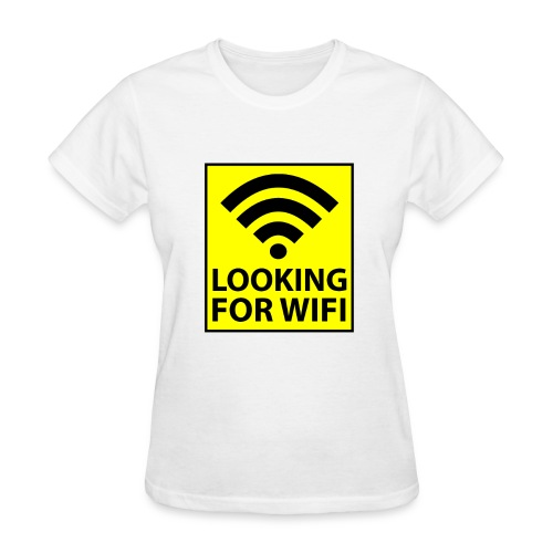 Looking For Wifi - WOMENS - Women's T-Shirt