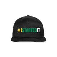 Sportswear ~ Snap-back Baseball Cap ~ TEAM I Started it Cap BY RONALD RENEE