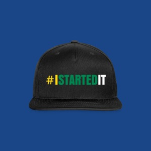 TEAM I Started it Cap BY RONALD RENEE  - Snap-back Baseball Cap
