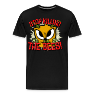 T-Shirts ~ Men's Premium T-Shirt ~ stop killing the bees!
