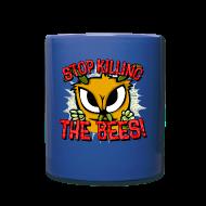 Mugs & Drinkware ~ Full Color Mug ~ stop killing the bees!