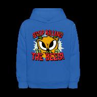 Sweatshirts ~ Kids' Hoodie ~ stop killing the bees!