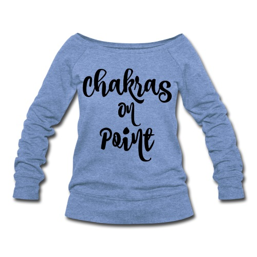 Chakras On Point Sweatshirt - Women's Wideneck Sweatshirt