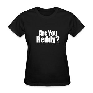 Are You Reddy? (Front) / Harden Reddy (Back) - Women's T-Shirt