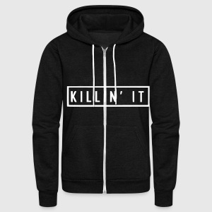 Killin It Zip Hoodies & Jackets - Unisex Fleece Zip Hoodie by American Apparel