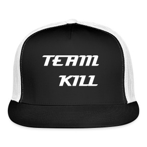 team kill snap back hat  - Trucker Cap