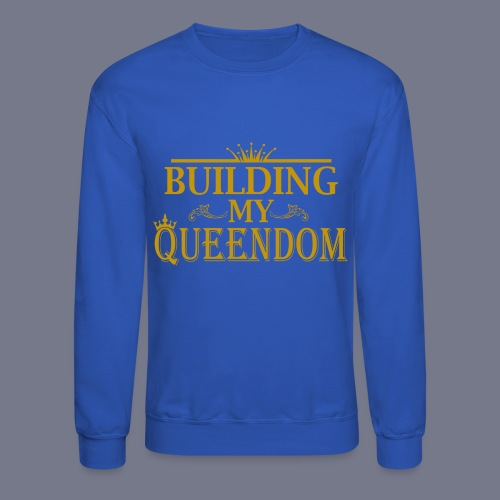 Queendom Sweater - Crewneck Sweatshirt