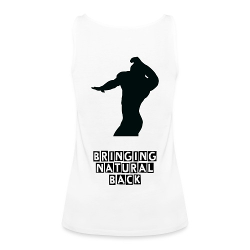 Women's Tank - bringing NATURAL back - Women's Premium Tank Top