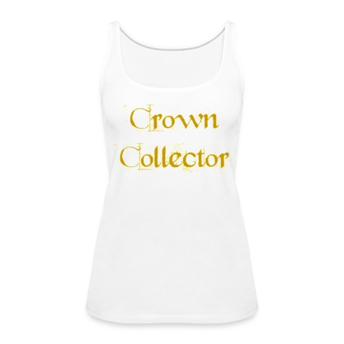 Crown Collector Women's Tank Top - Women's Premium Tank Top