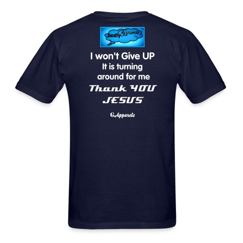 Godly Apparels Don't Give UP 2 - Men's T-Shirt