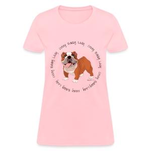 Crazy Bulldog Lady Women's T-shirt - Women's T-Shirt