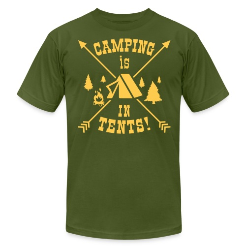 Camping Is In Tents! - Men's  Jersey T-Shirt