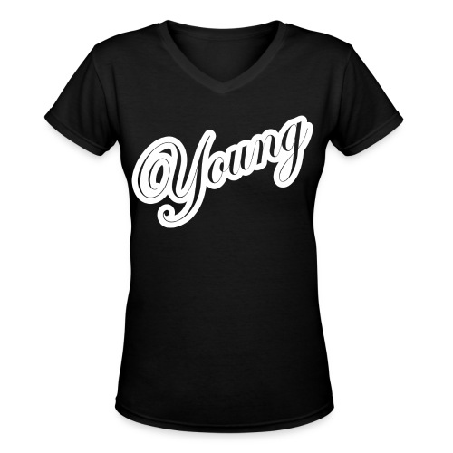 Young  - Women's V-Neck T-Shirt