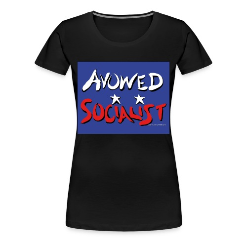 Avowed Socialist (with blue field) - Women's Premium T-Shirt