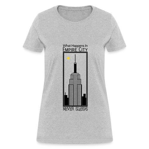Empire City Never Sleeps - F - Women's T-Shirt