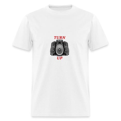 Turn Up Now - Men's T-Shirt