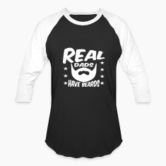 Real Dads Have Beards T-Shirts