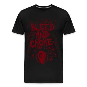 Bleed and Choke Crimson Text Tee - Men's Premium T-Shirt
