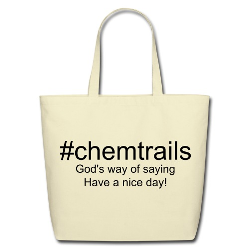 #chemtrails tote bag - Eco-Friendly Cotton Tote