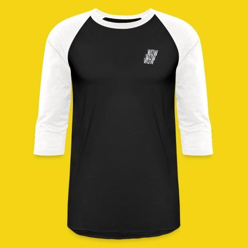 WOW WOW WOW Baseball T - Baseball T-Shirt