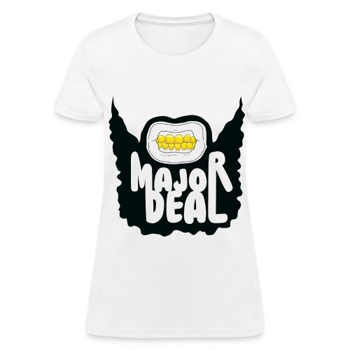 Major Deal Women's T-Shirt - Women's T-Shirt