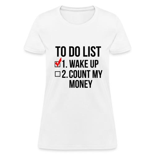 To-Do List - WOMENS - Women's T-Shirt