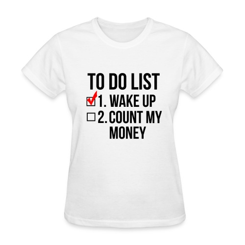 To-Do List - WOMENS - Women's T-Shirt