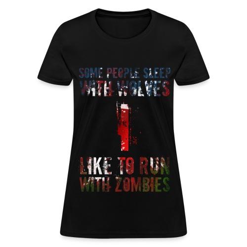 Wolves, Zombies - Women's T-Shirt
