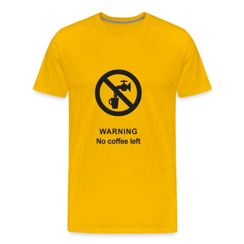 No Coffee - Men's Premium T-Shirt