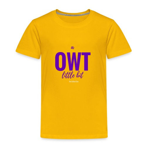 Little Bit OWT Gold - Toddler Premium T-Shirt
