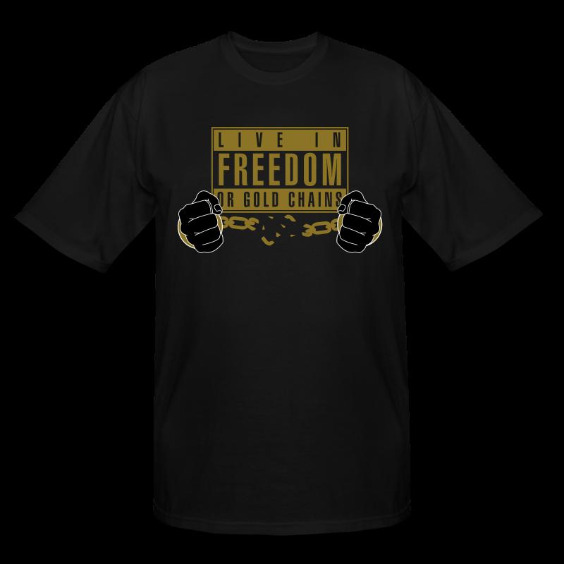 Live Free - Men's Tall T-Shirt