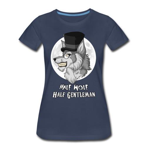 Half Wolf Half Gentleman - Women's Premium T-Shirt - Women's Premium T-Shirt