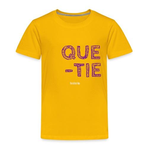 QUE TIE Gold - Toddler Premium T-Shirt