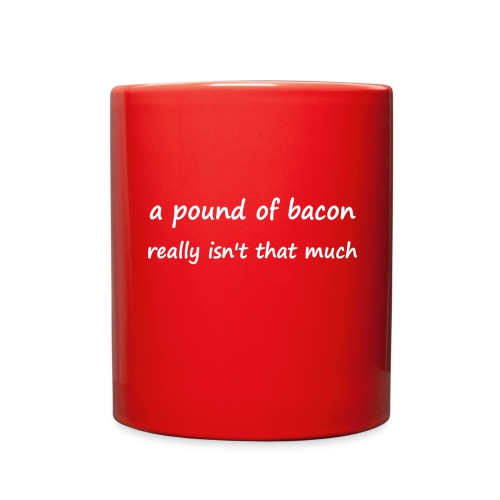 Red a pound of bacon coffee mug - Full Color Mug