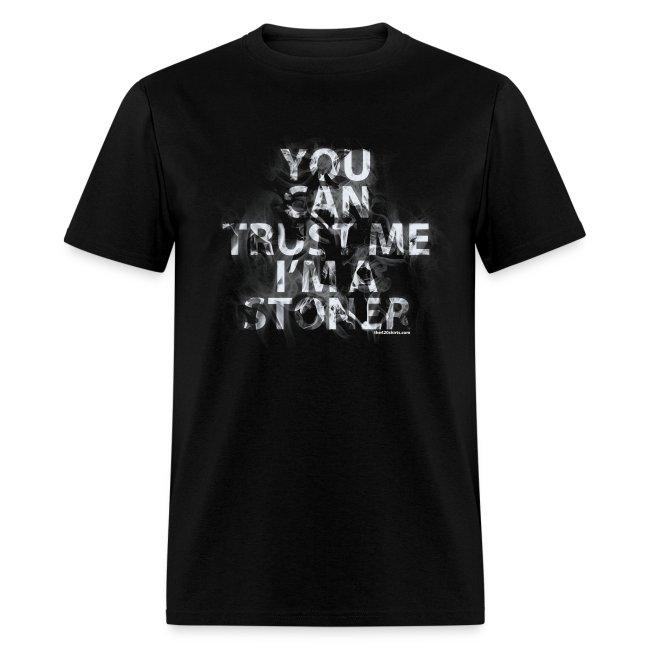 trust me, i'm a stoner - male | Men's T-Shirt